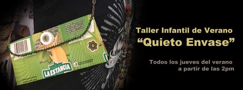 """Taller Infantil de Verano """"Quieto Envase"""""""